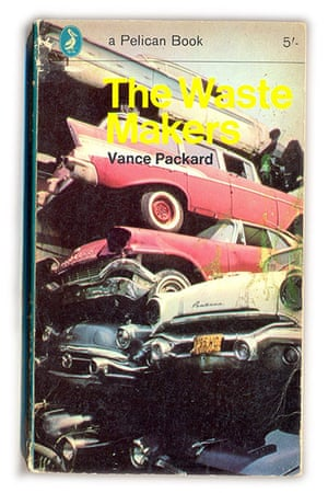 Pelican Books: The Waste Makers, 1966