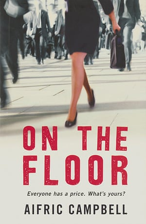 Orange prize 2012: On the Floor by Aifric Campbell