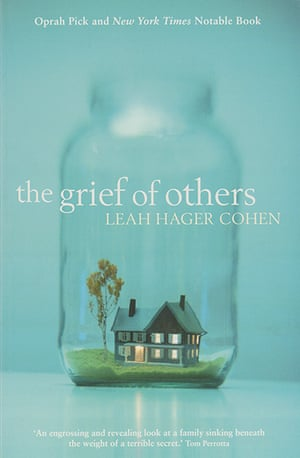 Orange prize 2012: The Grief of Others by Leah Hager Cohen