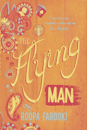 Orange prize 2012: The Flying Man by Roopa Farooki