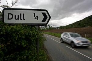 silly names: Dull near Aberfeldy in Perthshire, Scotland