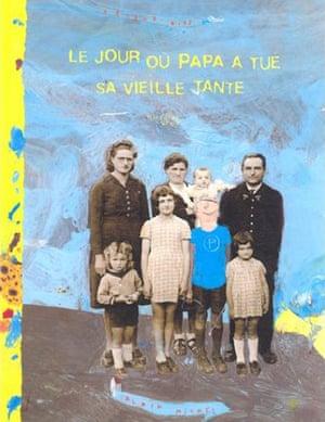 French books: Le jour ou papa a tue sa vielle tante
