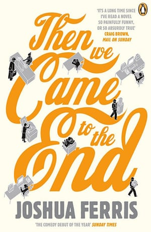 10 best: Then We Came to the End