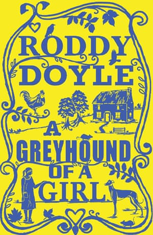 Children's fiction prize: A Greyhound of a Girl by Roddy Doyle