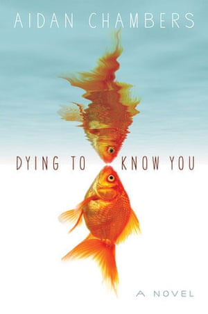 Children's fiction prize: Dying to Know You by Aidan Chambers