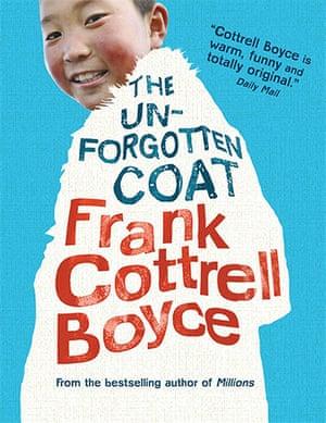 Children's fiction prize: The Unforgotten Coat by Frank Cottrell Boyce