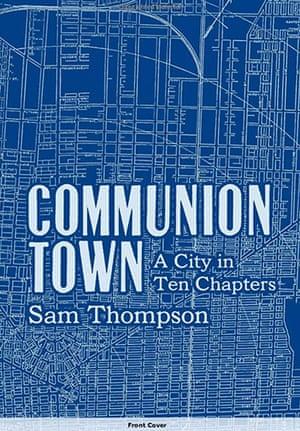 Man Booker Prize 2012: Sam Thompson Communion Town