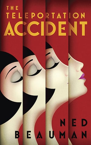Man Booker Prize 2012: Ned Beauman The Teleportation Accident
