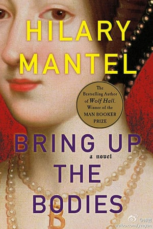Man Booker shortlist: Bring Up The Bodies by Hilary Mantel