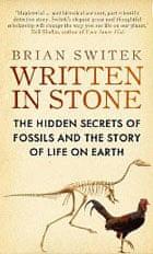 Cover image: Written in Stone by Brian Switek