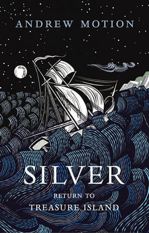 Omnivore: Silver: A Return to Treasure Island by Andrew Motion