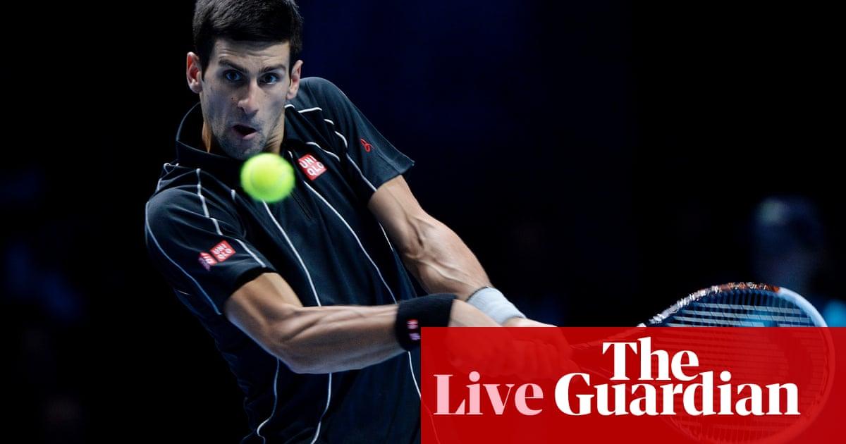 ce59cd21ff Rafael Nadal v Novak Djokovic – as it happened