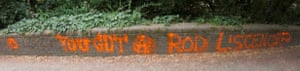 Bad graffiti: YOU GOT A ROD L!SCENCE?Possibly in response to being accused of poaching.