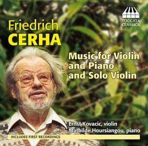 Cercha: Friedrich Cerha: Music for violin and piano and solo violin