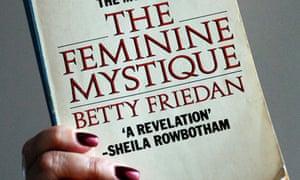Feminine Mystique by Betty Friedan