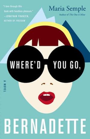 Women's Prize longlist: Where'd You Go, Bernadette
