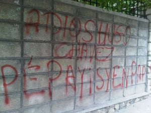 """Graffiti in Port au Prince: """"Good bye Hugo Chavez, the Haitian people will never forget you."""""""