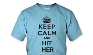 Keep Calm and Hit Her T-shirt  from the Solid Gold Bomb website