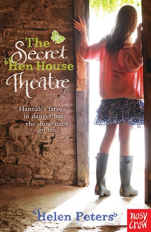The Secret Hen House Theatre by Helen Peters