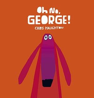 Children's books: Oh No, George! by Chris Haughton