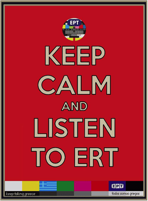 Keep Calm and Listen to Greece poster