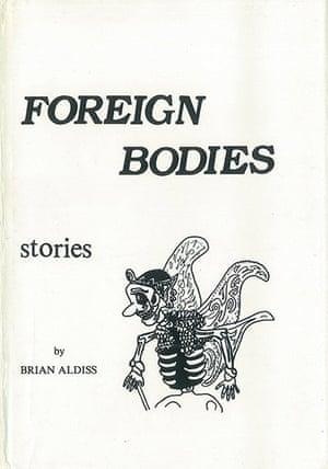 Brian Aldiss: Foreign Bodies