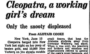 Alistair Cooke on Cleopatra, 1963 Guardian article