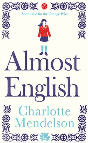 Booker longlist: Charlotte Mendelson, Almost English