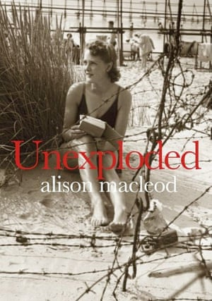 Booker longlist: Alison MacLeod, Unexploded