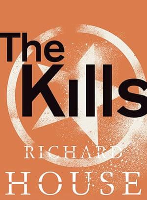 Booker longlist: Richard House, The Kills