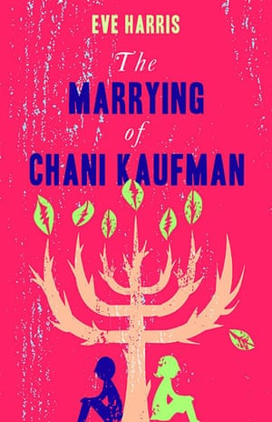 Booker longlist: Eve Harris, The Marrying of Chani Kaufman