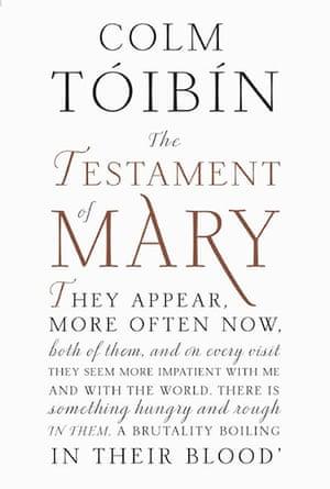 Booker longlist: Colm Tóibín, The Testament of Mary