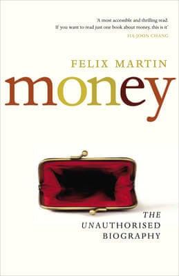 Guardian book award: Money by Felix Martin