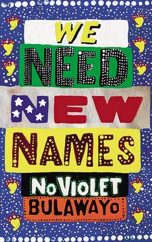 Guardian book award: We Need New Names by Noviolet Bulawayo