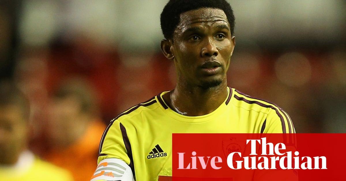 Samuel Eto o joins Chelsea  Thursday 27 August transfer news – as it  happened 453b9ee0e3d64