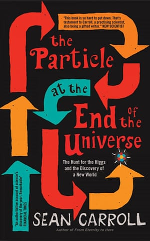 Winton Prize: The Particle at the End of the Universe by Sean Carroll, published by OneWo