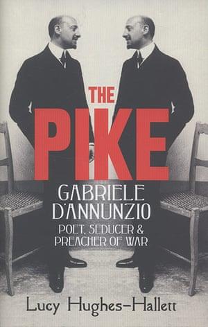 Samuel Johnson Prize: The Pike, Lucy Hughes-Hallett (4th Estate)