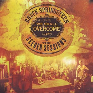 Springsteen: We Shall Overcome- The Seeger Sessions album cover