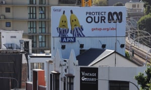 A crowd funded billboard is unveiled calling for the protection of the ABC, in the heart of Malcolm Turnbull's electorate in Rushcutters Bay, Sydney.