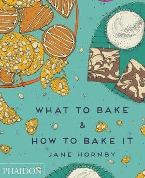 Jane Hornby's step-by-step method in What to Bake and How to Bake It takes the guesswork out of baking.
