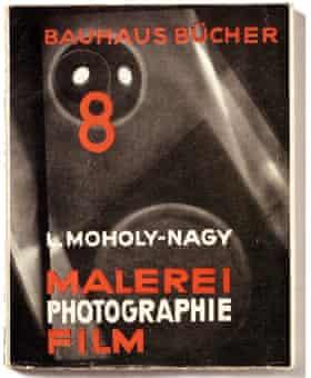 Malerie, Fotografie, Film (Painting, Photography, Film), by László Moholy-Nagy