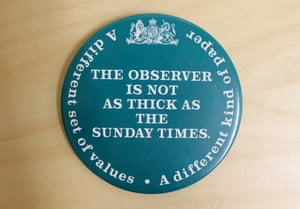 "A is for Advertising. The Manchester Guardian's first advert was created in 1821 prior to publication of the paper's first edition on 5 May. It stated that now ""seems a favourable opportunity for establishing a Newspaper."" The GNM Archive holds many examples of more recent advertising including this badge from a 1989 publicity campaign by The Observer. The badge in the picture has the slogan ""The Observer is not as thick as the Sunday Times,"" emphasising quality over quantity."