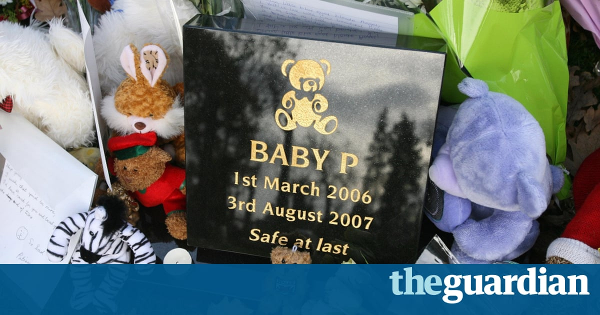 Seven years on, why is the Baby P case still making headlines? | Social Care Network | The Guardian
