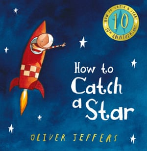 How to Catch a Star by Oliver Jeffers.
