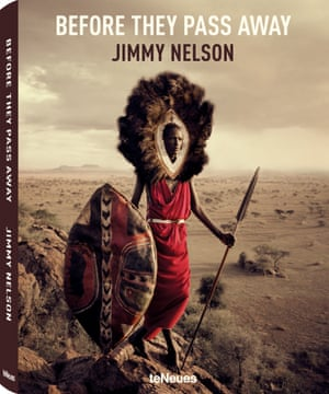 Cover featuring Maasai from Tanzania of Before They Pass Away by Jimmy Nelson published by teNeues, 2014.