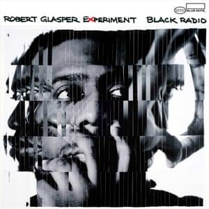 Black Radio by Robert Glasper Experiment