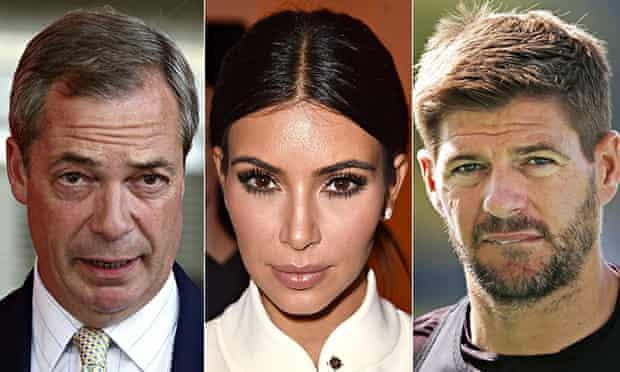 Nigel Farage, Kim Kardashian and Steven Gerrard