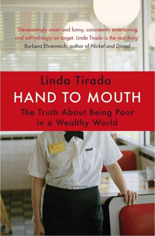 Hand to Mouth by Linda Tirado.