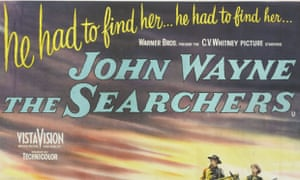 A poster for John Ford's 1956 western 'The Searchers' starring John Wayne and Jeffrey Hunter. (Photo by Movie Poster Image Art/Getty Images)filmposter|huty19808|huty19808|colorimage|adv enturefilm|dramafilm|westernfilm|1956|twopeople|fulllength|menonly|backgroundpeople|horsebackriding|rifle|plain