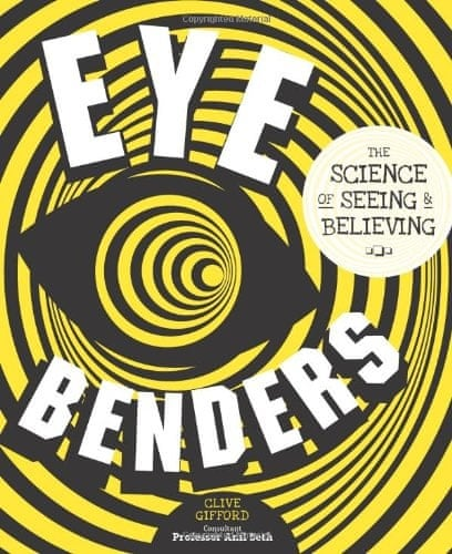 COVER Eye Benders by Clive Gifford and Anil Seth